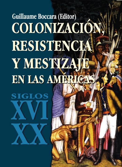 colonización resistencia y mestizaje en las américas pdf