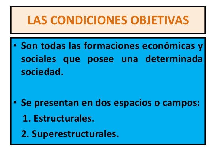 condiciones objetivas y subjetivas definicion