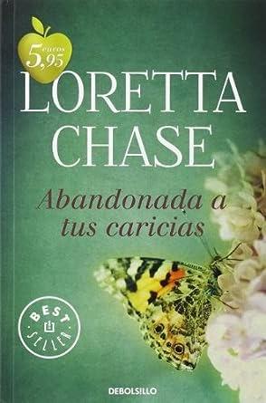 caricias de saten loretta chase pdf